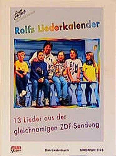 Rolfs Liederkalender: Das Liederbuch für Gesang und Gitarre