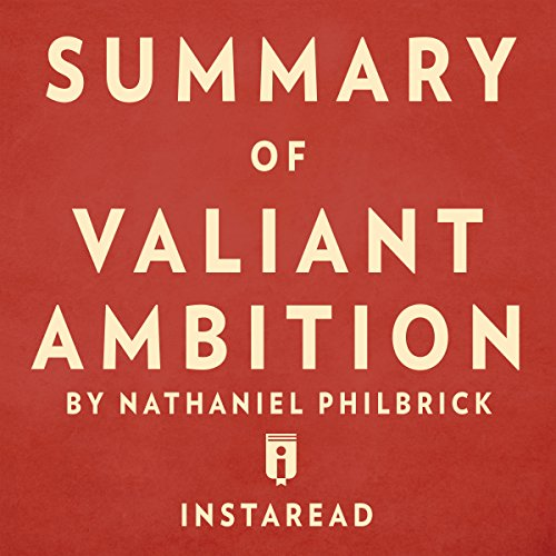 Summary of Valiant Ambition: By Nathaniel Philbrick | Includes Analysis Titelbild