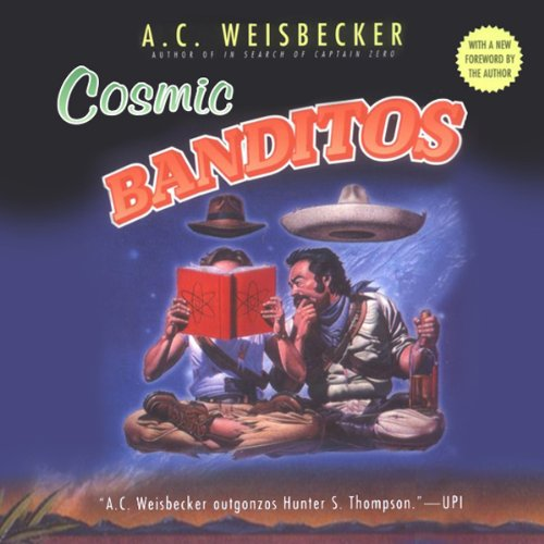 Cosmic Banditos audiobook cover art