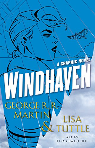 Windhaven (graphic Novel) (Graphic Novels)