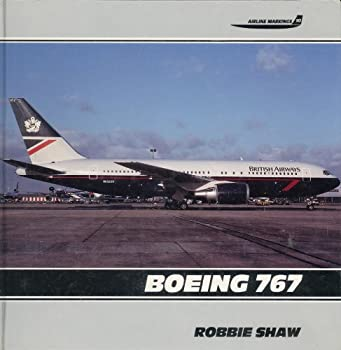 Boeing 767: Airline Markings Series 1853105368 Book Cover