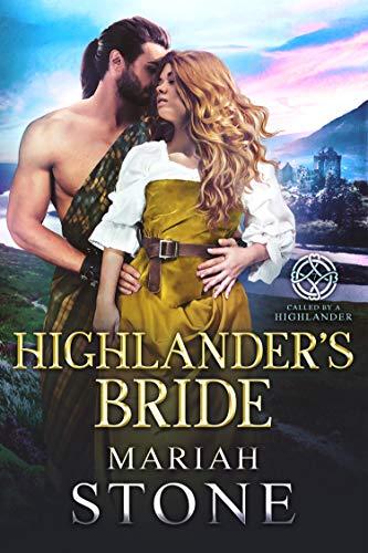 La Novia del Highlander (Al tiempo del highlander nº 7) de Mariah Stone