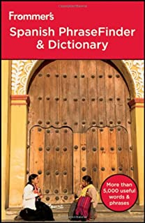Frommer's Spanish PhraseFinder and Dictionary (Frommer's Phrase Books)