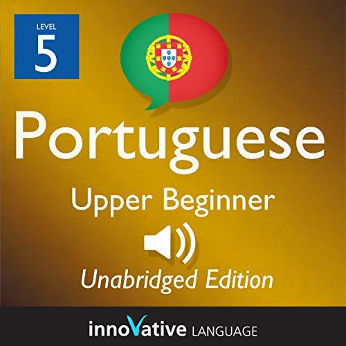 Learn Portuguese - Level 5 Upper Beginner Portuguese cover art