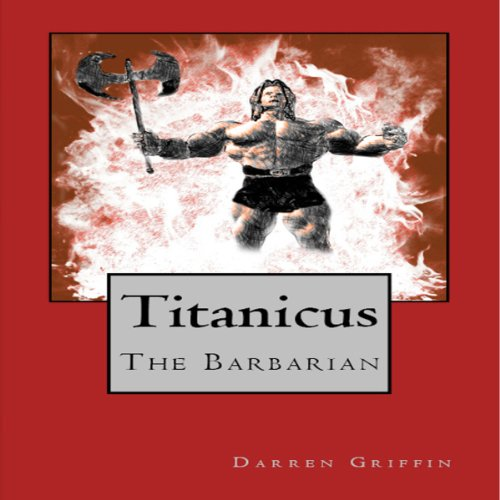 Titanicus the Barbarian audiobook cover art