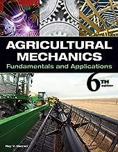 Agricultural Mechanics: Fundamentals & Applications