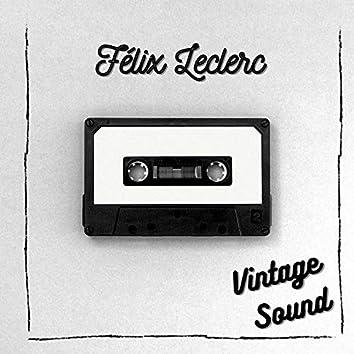 Félix Leclerc - Vintage Sound