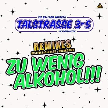 Zu wenig Alkohol (Remixes)