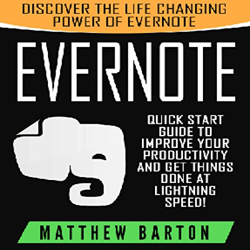 Evernote: Discover the Life Changing Power of Evernote cover art