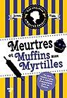 Meurtres et muffins aux myrtilles par Fluke