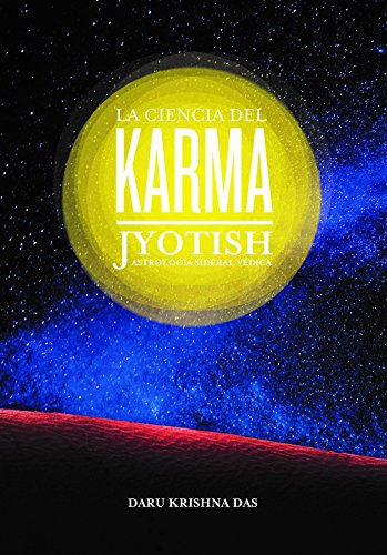 La ciencia del karma - Jyotish - Astrología Sideral Védica