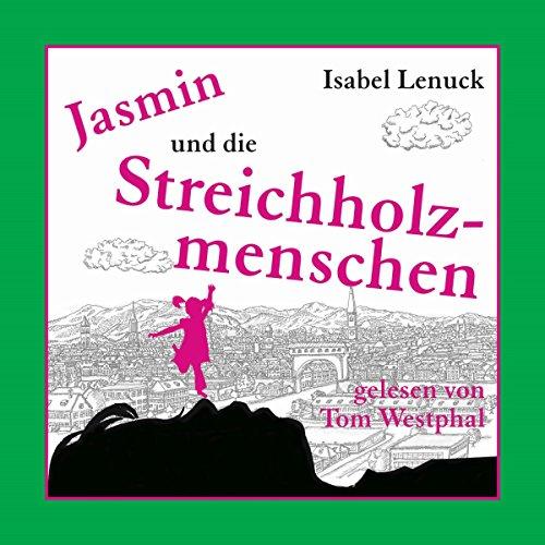 Jasmin und die Streichholzmenschen Titelbild