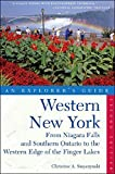 Explorer s Guide Western New York: From Niagara Falls and Southern Ontario to the Western Edge of the Finger Lakes (Explorer s Complete)