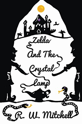 Zelda and the Crystal Lamp (The Crystal Adventures Book 2) (English Edition)