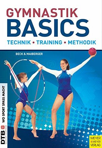 Gymnastik Basics: Technik - Training - Methodik (German Edition)