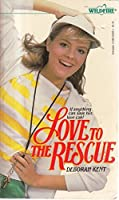 Love to the Rescue 0590332643 Book Cover
