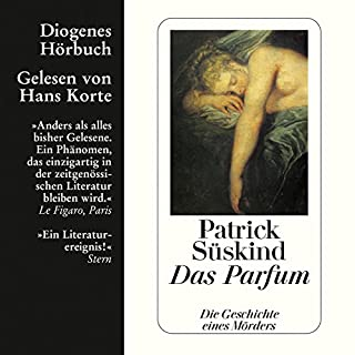 Das Parfum                   By:                                                                                                                                 Patrick Süskind                               Narrated by:                                                                                                                                 Hans Korte                      Length: 9 hrs and 40 mins     22 ratings     Overall 4.5