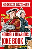 Horribly Hilarious Joke Book (Horrible Histories, Reloaded Edition)