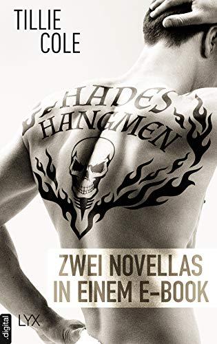 Hades' Hangmen: Zwei Novellas in einem E-Book (Hades-Hangmen-Reihe)