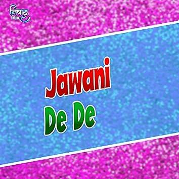 Jawani De De