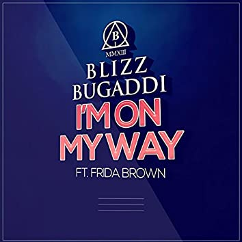 I'm on My Way (feat. Frida Brown)