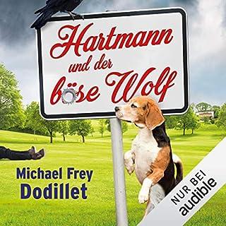 Hartmann und der böse Wolf                   Autor:                                                                                                                                 Michael Frey Dodillet                               Sprecher:                                                                                                                                 Robert Frank                      Spieldauer: 9 Std. und 1 Min.     395 Bewertungen     Gesamt 4,5