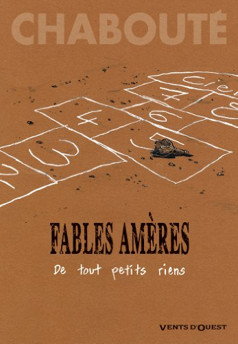 Fables amères - Tome 01: De tout petits riens