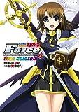 魔法戦記リリカルなのはForce true colored(3) (角川コミックス・エース)