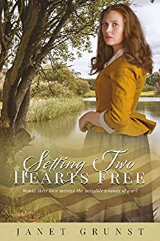 Setting Two Hearts Free by [Janet Grunst]