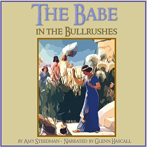 The Babe in the Bullrushes audiobook cover art