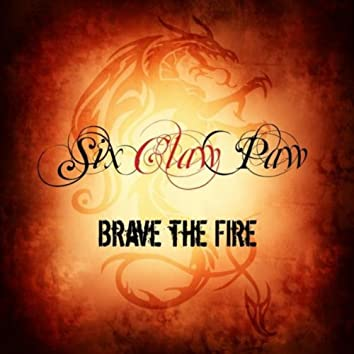 Brave the Fire