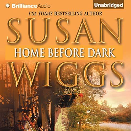 Home Before Dark Audiobook By Susan Wiggs cover art
