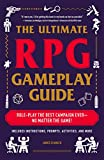 The Ultimate RPG Gameplay Guide: Role-Play the Best Campaign Ever—No...