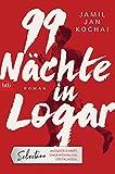 Jamie Jan Kochai: 99 Nächte in Logar
