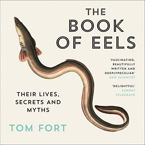 The Book of Eels: Their Lives, Secrets and Myths Titelbild