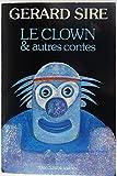 Le clown et autres contes