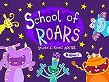 School of Roars - Scuola di Piccoli Mostri