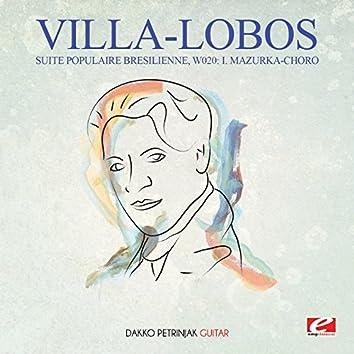 Villa-Lobos: Suite Populaire Bresilienne, W020: I. Mazurka-Choro (Digitally Remastered)