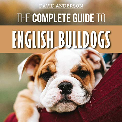 The Complete Guide to English Bulldogs audiobook cover art