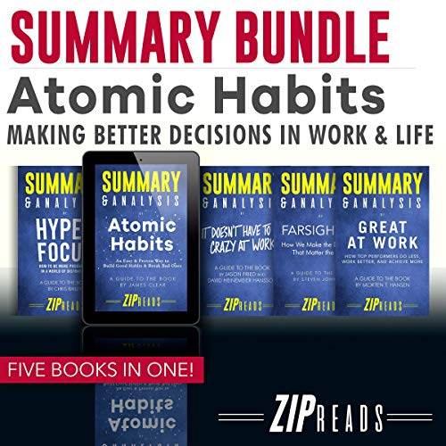 Summary Bundle | Atomic Habits: Making Better Decisions in Work & Life audiobook cover art
