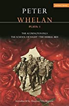 Whelan Plays: 1: The Herbal Bed; The School of Night; The Accrington Pals (Contemporary Dramatists)