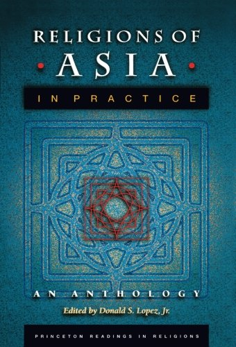 Religions of Asia in Practice: An Anthology (Princeton...
