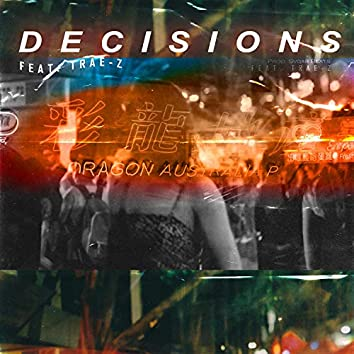Decisions (feat. Trae - Z)
