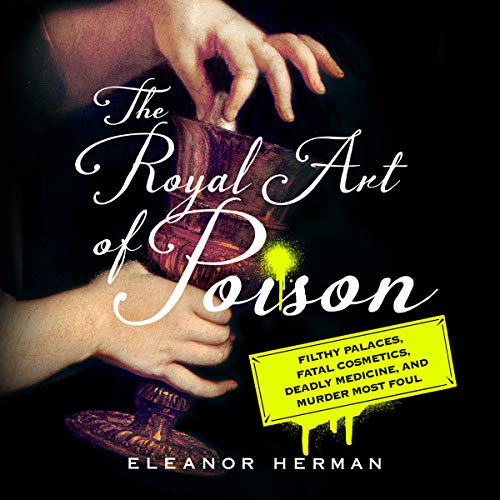 The Royal Art of Poison audiobook cover art