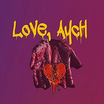 Love, Aych