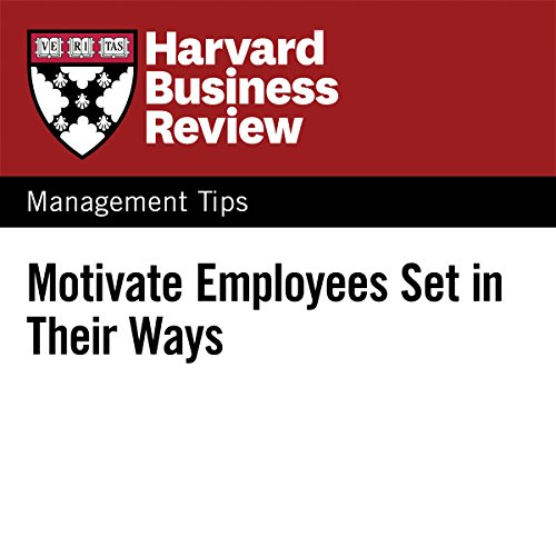 Motivate Employees Set in Their Ways audiobook cover art