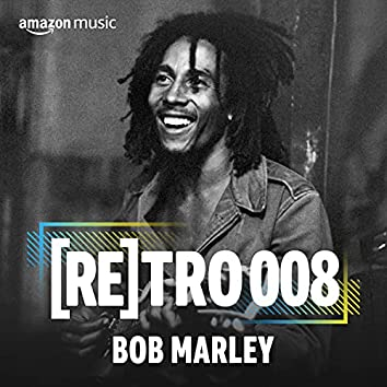 RETRO 008: Bob Marley