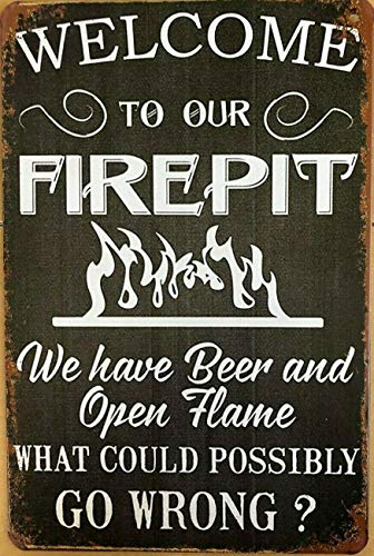 Welcome Fire Pit Rustic Metal Plate Tin Sign Vintage Retro Man Cave Bar Garden Wall Decor 12'x8'