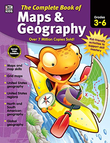 Carson Dellosa – The Complete Book of Maps & Geography for Grades 3–6, Social Studies, 416 Pages
