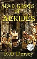 Mad Kings of Aerides